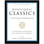 Devotional Classics : Selected Readings for Individuals and Groups,9780060777500