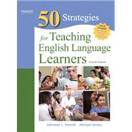 Fifty Strategies for Teaching English Language Learners,9780132487504