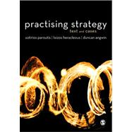 Practicing Strategy: Text and Cases,9781849207508
