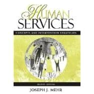 Human Services: Concepts and Intervention Strategies,9780205317509