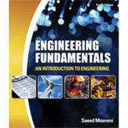Engineering Fundamentals: An Introduction to Engineering, 4th Edition