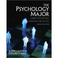 Psychology Major, The: Career Options and Strategies for Success