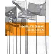 Comparative Criminal Justice Systems : A Topical Approach,9780132457521