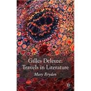 Gilles Deleuze: Travels in Literature, 9780230517530