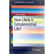 How Likely Is Extraterrestrial Life?, 9783642227530
