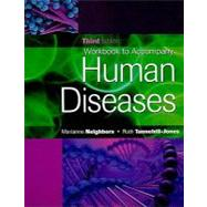 Workbook for Neighbors/Tannehill-Jones' Human Diseases, 3rd,9781435427532