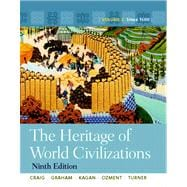 The Heritage of World Civilizations Volume 2 with NEW MyHistoryLab with Pearson eText -- Access Card Package