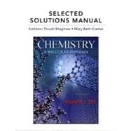 Selectd Solutns Mnl Chemistry: A Molecular Approach