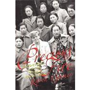 Precious Fire : Maud russell and the Chinese Revolution, 9781558497542  