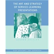 The Art and Strategy of Service-Learning Presentations,9780534617547