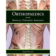 Orthopaedics for the Physical Therapist Assistant,9780763797553