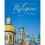 History of the World's Religions, A Plus MyReligionLab with eText -- Access Card Package,9780205007554
