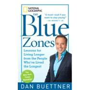 Blue Zones : Lessons for Living Longer from the People Who'v..., 9781426207556  