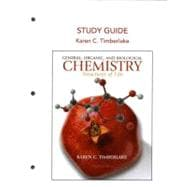 Study Guide for General, Organic and Biological Chemistry : Structures of Life