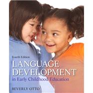 Language Development in Early Childhood Education,9780132867559