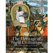 The Heritage of World Civilizations Brief Edition, Combined Volume with NEW MyHistoryLab with eText -- Access Card Package