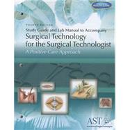 Study Guide/Lab Manual T/A Surg Tech F/Surgical Technologist,9781111037581