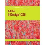 Adobe InDesign CS6 Illustrated,9781133187585