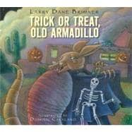 Trick or Treat, Old Armadillo, 9781590787588  