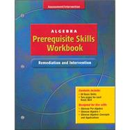 Algebra Prerequisite Skills Workbook: Remediation and Intervention, Student Edition