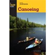 Basic Illustrated Canoeing,9780762747597