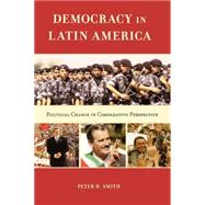 Democracy in Latin America Political Change in Comparative Perspective,9780195157598