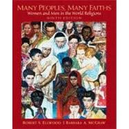 Many Peoples, Many Faiths : Women and Men in the World Religions,9780136017615
