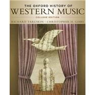 The Oxford History of Western Music College Edition,9780195097627