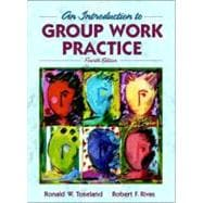 An Introduction to Group Work Practice,9780205307630