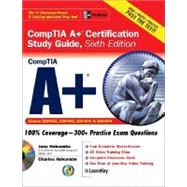 A+ Certification Study Guide, Sixth Edition