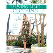 Sewing Bible - Clothing : The Ultimate Resource of Techniques, Projects and Inspiration,9780715337653