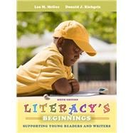 Literacy's Beginnings : Supporting Young Readers and Writers,9780132617659
