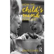 How the Child's Mind Develops, 2nd edition, 9780415677660  