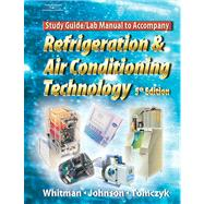 Refrigeration and A/C Technology Lab Manual,9781401837662
