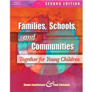 Families, Schools, and Communities : Together for Young Children