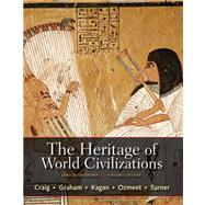 The Heritage of World Civilizations, Volume 1 Brief Edition Plus NEW MyHistoryLab with eText -- Access Card Package