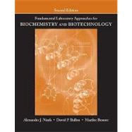 Fundamental Laboratory Approaches for Biochemistry and Biotechnology, 2nd Edition,9780470087664