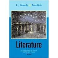 Literature : An Introduction to Fiction, Poetry, and Drama