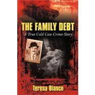 The Family Debt: The True Story of Giacomo 