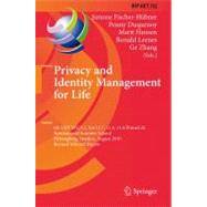 Privacy and Identity Management for Life : 6th IFIP WG 9. 2,..., 9783642207686