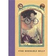 The Miserable Mill, 9780064407694