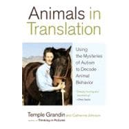 Animals in Translation : Using the Mysteries of Autism to Decode Animal Behavior,9780743247696