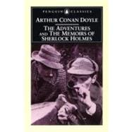 The Adventures of Sherlock Holmes & the Memoirs of Sherlock Holmes