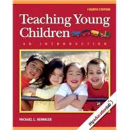 Teaching Young Children: An Introduction (with MyEducationLab)