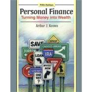 Personal Finance: Turning Money into Wealth and Student Workbook and MyFinLab Package,9780135077719