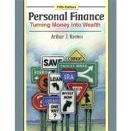 Personal Finance: Turning Money into Wealth and Student Workbook and MyFinLab Package