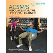 ACSM's Resources for the Personal Trainer, 9780781797726  