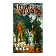 The Great Hunt; Book Two of 'The Wheel of Time',9780812517729
