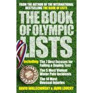 The Book of Olympic Lists; A Treasure-Trove of 116 Years of ..., 9781845137731