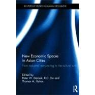 New Economic Spaces in Asian Cities : From Industrial Restru..., 9780415567732  